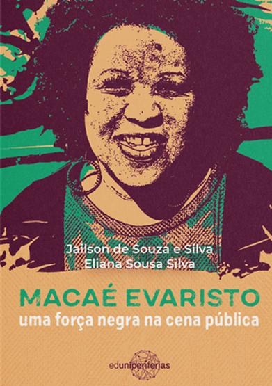 Capa Macaé Evaristo: uma força negra na cena pública